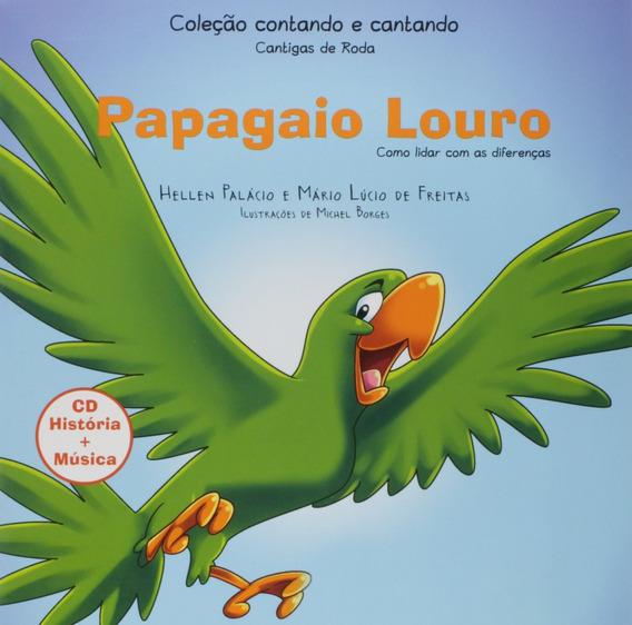 Livro Papagaio Louro Como Lidar Com As Diferenças