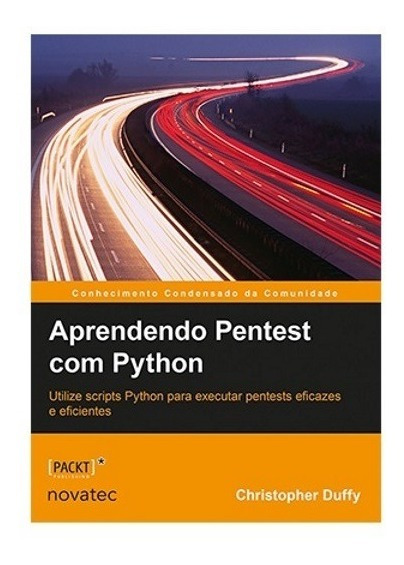 Livro Aprendendo Pentest Com Python Novatec