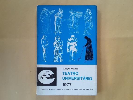 Livro Teatro Universitário 1977 Coleção Prêmios N° 20