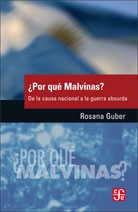 Por Qué Malvinas?, Rosana Guber, Ed. Fce