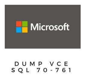 Microsoft 70-761 Sql Dump Vce