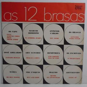 As 12 Brasas 1967 Roberto Carlos / Os Incríveis / Mária Lp