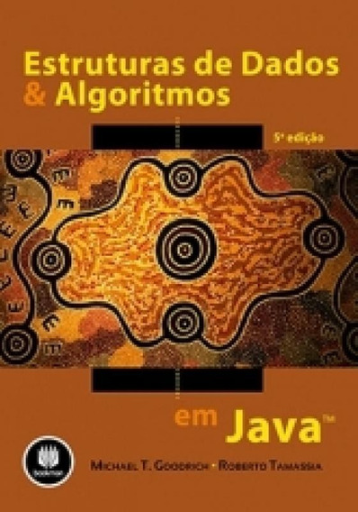 Estrutura De Dados E Algoritmos Em Java - Bookman