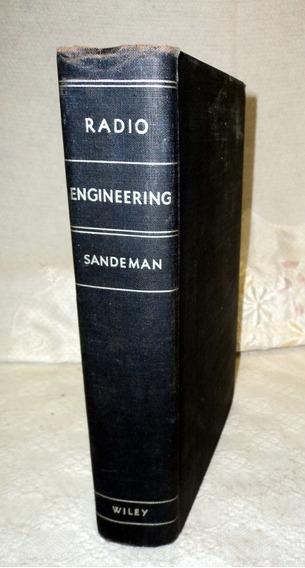Livro Rádio Engineering Por E.k.sandeman - 1948 Volume One