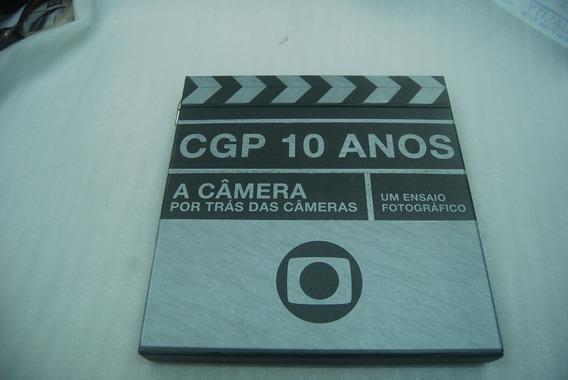 Cgp 10 Anos - A Câmera Por Trás Das Câmeras