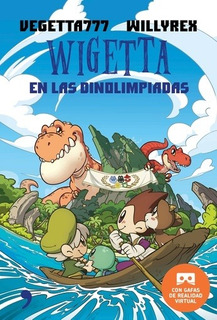 Wigetta En Las Dinolimpiadas. - Vegetta777 Willyrex