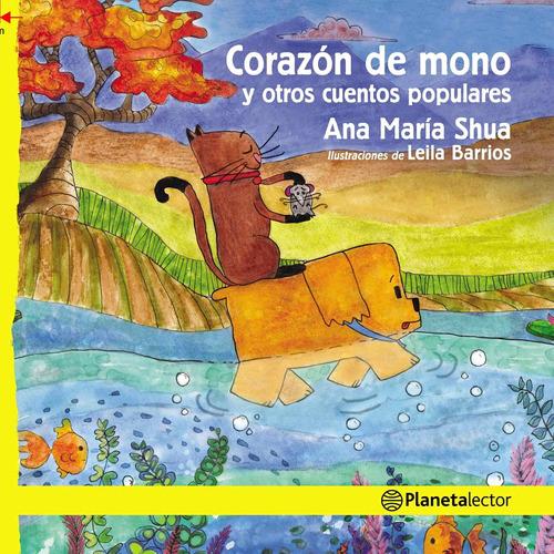 Imagen 1 de 2 de Corazón De Mono Y Otros Cuentos Populares De Ana María Shua