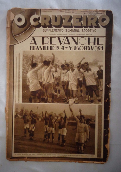 Revista O Cruzeiro Futebol Brasil Ioguslavia Década 30 N°20