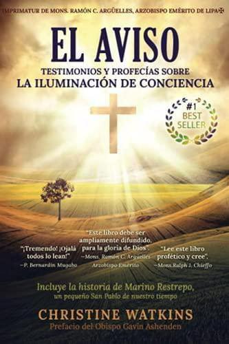 Imagen 1 de 2 de El Aviso: Testimonios Y Profecías Sobre La Iluminación