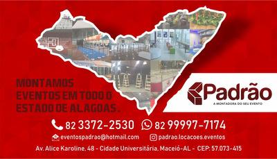 Montagem De Eventos Em Todo O Estado De Alagoas