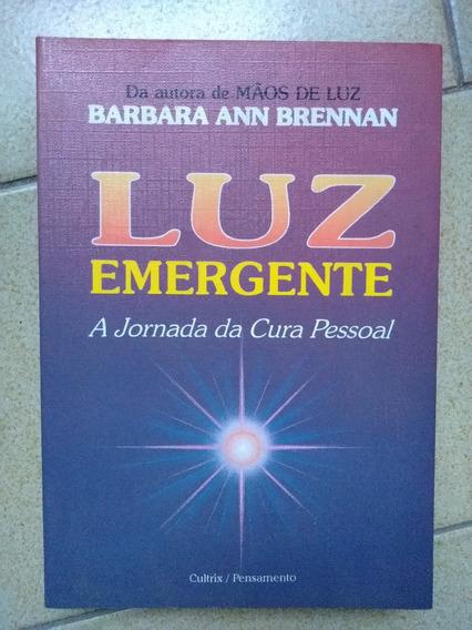 Livro Luz Emergente, De Barbara Ann Brennan (usado).