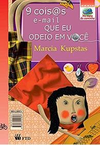 9 Coisas E Mail Que Eu Odeio Em Voce - C Marcia Kupstas