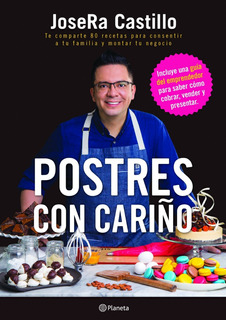 Postres Con Cariño - Josera Castillo - Nuevo - Original