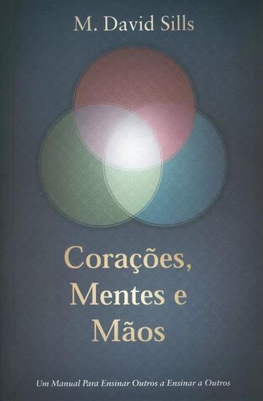 Livro M. David Sills - Corações,mentes E Mãos