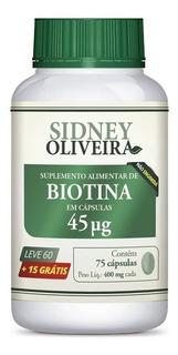 Biotina 45mcg Leve 60 Cápsulas + 15 Grátis Sidney Oliveira