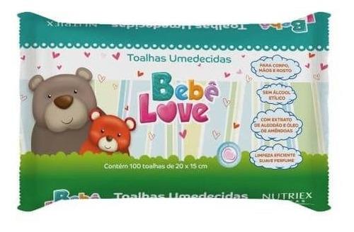 Nutriex Bebê Love Toalhas Umedecidas C/100