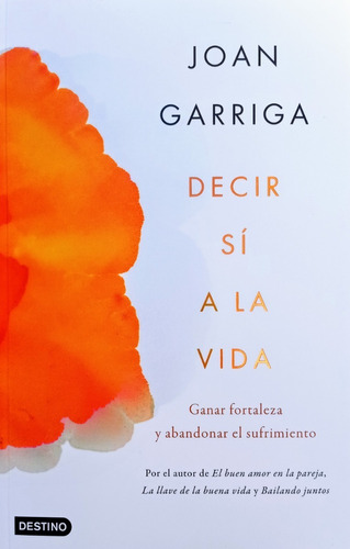 Imagen 1 de 2 de Joan Garriga - Decir Sí A La Vida