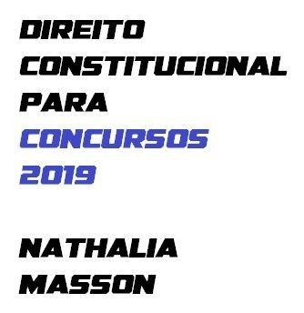 Direito Constitucional 2019 - Nathalia Masson
