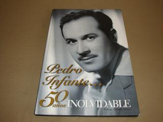 Pedro Infante 50 Años Inolvidable 2007 Televisa Pasta Dura