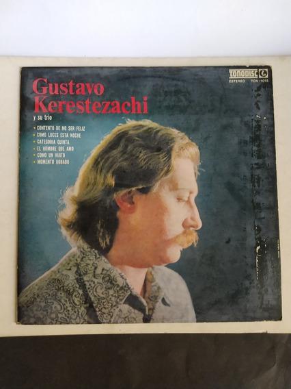 Vinilo: Gustavo Kerestezachi Y Su Trío - 1971 (jazz)