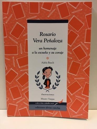 Rosario Vera Peñaloza - Basch Adela