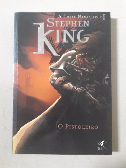 O Pistoleiro - Série Torre Negra, Volume 1