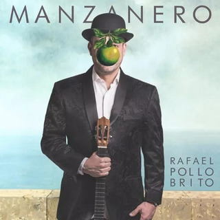 Rafael Pollo Brito - Manzanero (album Digital) 2018