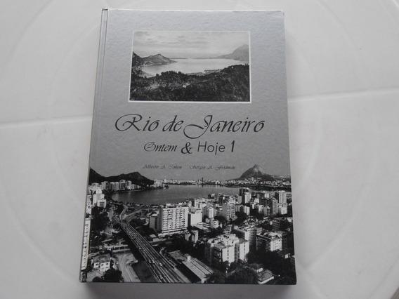 Livro Rio De Janeiro Ontem & Hoje 1 / Alberto A. Cohen