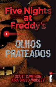 Olhos Prateados - Série Five Nights At Freddys