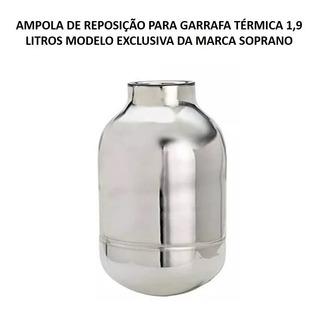 Ampola Reposição Garrafa Térmica 1,9l Exclusiva Inox Soprano