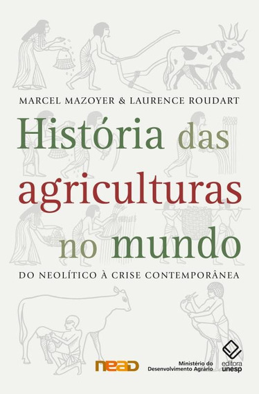 Historia Das Agriculturas No Mundo