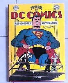 Livro 75 Years Of Dc Comics: The Art Of Modern Mythmaking