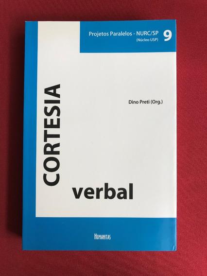 Livro - Cortesia Verbal - Dino Preti - Ed. Humanitas - Semi.