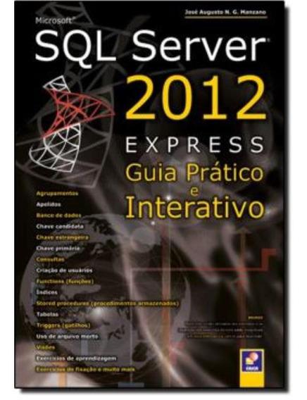 Microsoft Sql Server 2012 Express - Guia Pratico E Interat