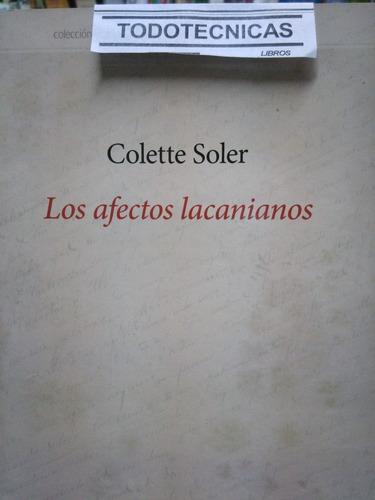 Imagen 1 de 3 de Los Afectos Lacanianos - Soler, Colette  -lv-