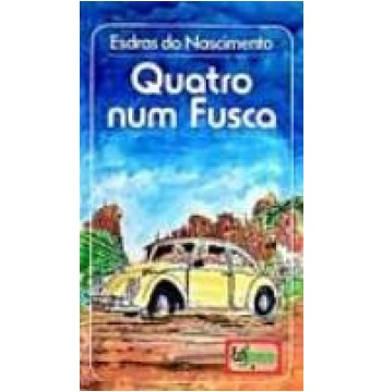 Livro -quatro Num Fusca - Frete Gratis