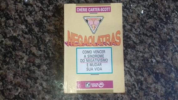 Livro Negaólatras - Chérie Carter-scott