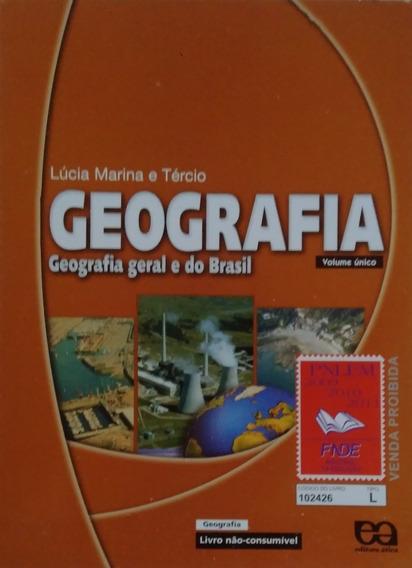 Geografia Geral E Do Brasil. Volume Único