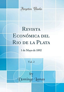 Libro : Revista Economica Del Rio De La Plata, Vol. 2: 1 ...