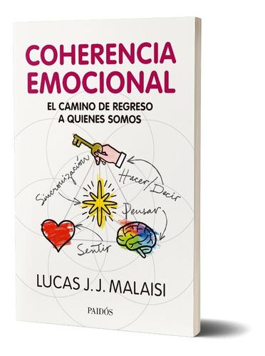 Imagen 1 de 5 de Coherencia Emocional De Lucas J. J. Malaisi - Paidós