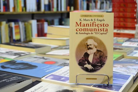 Manifiesto Comunista & Antología De El Capital . Karl Marx.