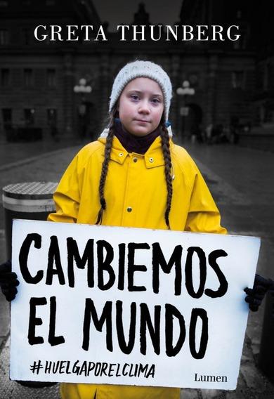 Cambiemos El Mundo - Greta Thunberg - Nuevo - Original