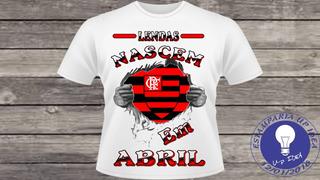 Camiseta Do Flamengo - Lendas Nascem Em Abril A693