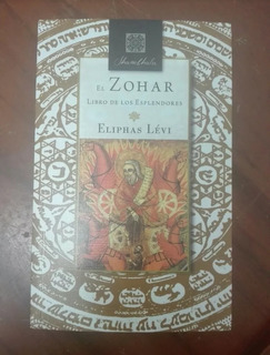El Zohar Libro De Esplendores. Cabala Kabala