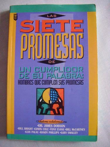 Las Siete Promesas De Un Cumplidor De Su Palabra. Dobson