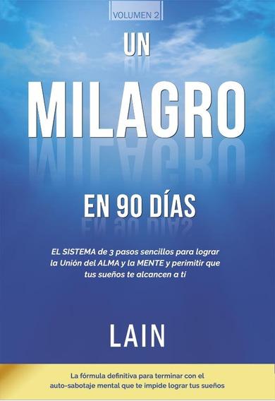 Un Milagro En 90 Días - Voz De Tu Alma 2 - Lain García Calvo