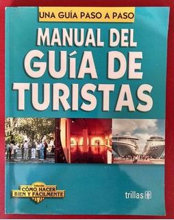 Manual Del Guía De Turistas, Luis Lesur, Tillas, 2006