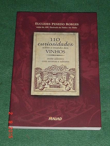 * 110 Curiosidades Sobre O Mundo Dos Vinhos *