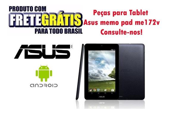 Peças Tablet Asus Memo Pad Me172v