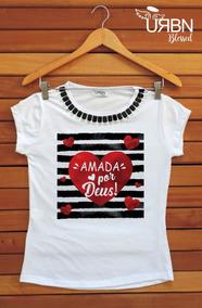 Camiseta Feminina Blusa T-shirt Gospel Evangelica 2019 Deus